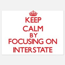 Keep Calm by focusing on Interstate Invitations