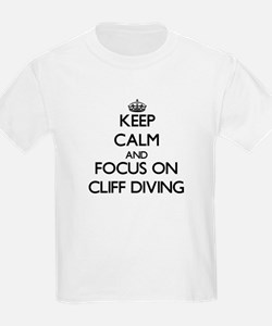Keep Calm by focusing on Cliff Diving T-Shirt