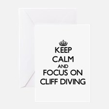 Keep Calm by focusing on Cliff Divi Greeting Cards