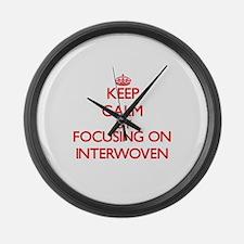 Keep Calm by focusing on Interwov Large Wall Clock