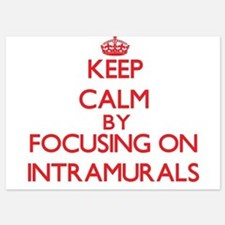 Keep Calm by focusing on Intramurals Invitations