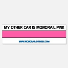 My other car is a Monorail Bumper Sticker Sticke
