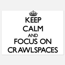 Keep Calm by focusing on Crawlspaces Invitations
