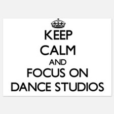 Keep Calm by focusing on Dance Studios Invitations