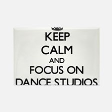 Keep Calm by focusing on Dance Studios Magnets