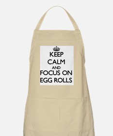 Keep Calm by focusing on Egg Rolls Apron