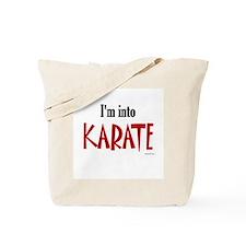 I'm Into Karate Tote Bag