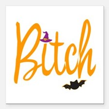 "Witchy B!tch Square Car Magnet 3"" x 3"""