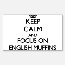 Keep Calm by focusing on English Muffins Decal