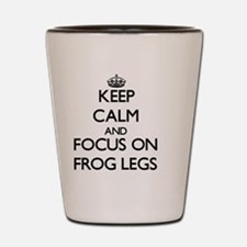 Keep Calm by focusing on Frog Legs Shot Glass