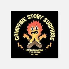 """Campfire Surprise Square Sticker 3"""" x 3"""""""