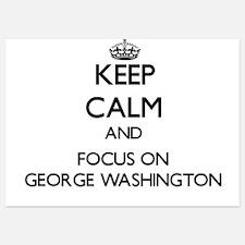 Keep Calm by focusing on George Washin Invitations