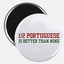 Half Portuguese Magnet