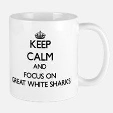 Keep Calm by focusing on Great White Sharks Mugs