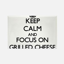 Keep Calm by focusing on Grilled Cheese Magnets