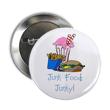 """Junk Food Junky 2.25"""" Button (100 pack)"""