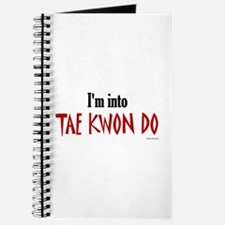 I'm Into Tae Kwon Do Journal