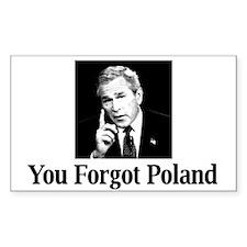 You Forgot Poland Rectangle Decal