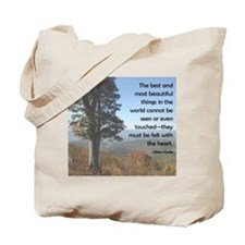The Best and Most Beautiful Things... Tote Bag