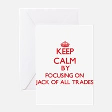 Keep Calm by focusing on Jack Of Al Greeting Cards