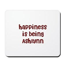 happiness is being Ashlynn Mousepad