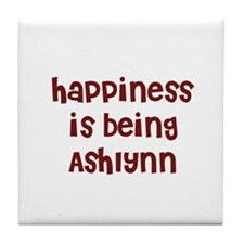happiness is being Ashlynn Tile Coaster