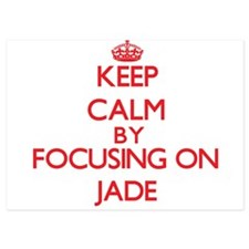 Keep Calm by focusing on Jade Invitations