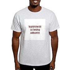 happiness is being Ashlynn T-Shirt