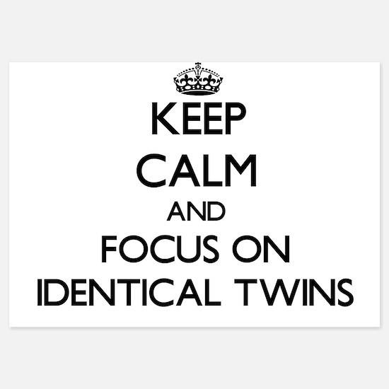 Keep Calm by focusing on Identical Twi Invitations