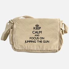 Keep Calm by focusing on Jumping The Messenger Bag
