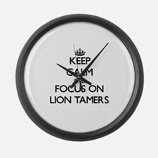 Keep Calm by focusing on Lion Tam Large Wall Clock