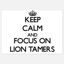Keep Calm by focusing on Lion Tamers Invitations