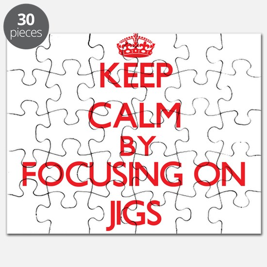 Keep Calm by focusing on Jigs Puzzle