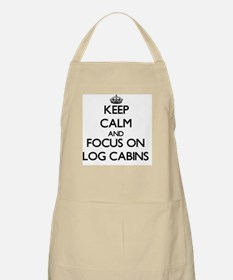 Keep Calm by focusing on Log Cabins Apron
