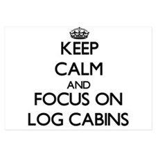 Keep Calm by focusing on Log Cabins Invitations