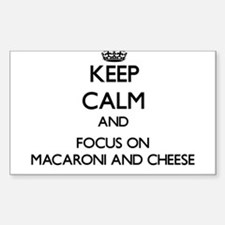 Keep Calm by focusing on Macaroni And Chee Decal
