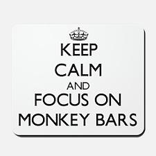 Keep Calm by focusing on Monkey Bars Mousepad