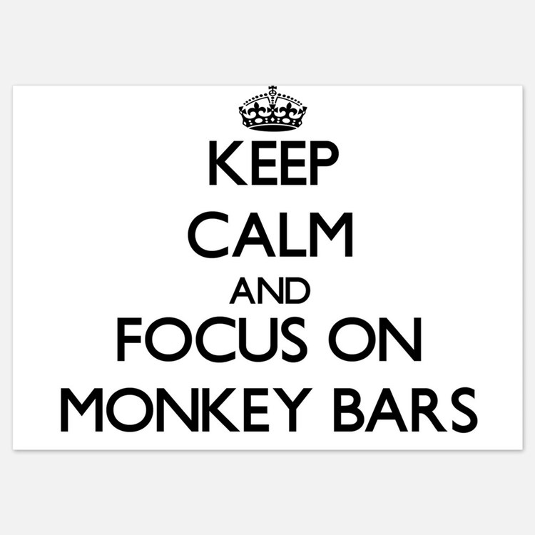 Keep Calm by focusing on Monkey Bars Invitations