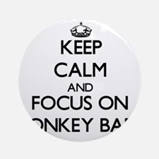 Keep Calm by focusing on Monkey B Ornament (Round)