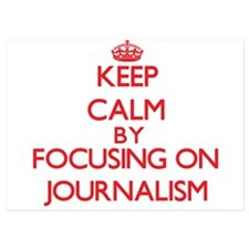 Keep Calm by focusing on Journalism Invitations