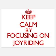 Keep Calm by focusing on Joyriding Invitations