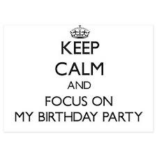 Keep Calm by focusing on My Birthday P Invitations