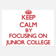 Keep Calm by focusing on Junior Colleg Invitations