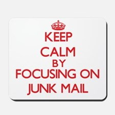 Keep Calm by focusing on Junk Mail Mousepad