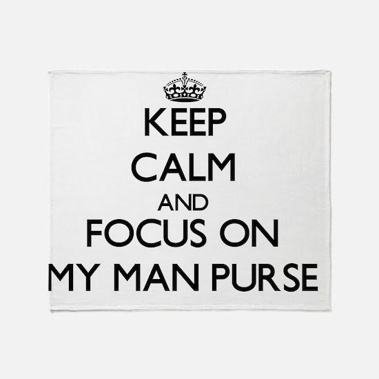Keep Calm by focusing on My Man Purs Throw Blanket