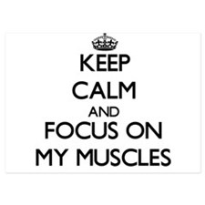 Keep Calm by focusing on My Muscles Invitations