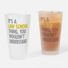 Law School Thing Drinking Glass