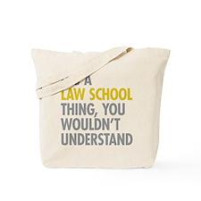 Law School Thing Tote Bag