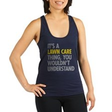 Lawn Care Thing Racerback Tank Top
