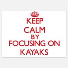Keep Calm by focusing on Kayaks Invitations